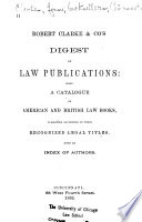 Robert Clarke Co S Catalogue Of Second Hand Law Books Embracing Leading American And English Law Treatises Reports And Digests