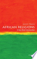 African Religions A Very Short Introduction