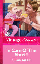 In Care Of The Sheriff  Mills   Boon Vintage Cherish