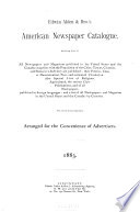 American Newspaper Catalogue Including Lists Of All Newspapers And Magazines Published In The United States And The Canadas Book PDF
