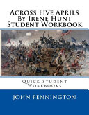 Across Five Aprils by Irene Hunt Student Workbook ebook