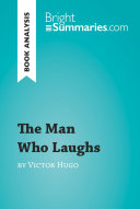 The Man Who Laughs by Victor Hugo  Book Analysis