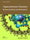 Organoselenium Chemistry Between Synthesis and Biochemistry