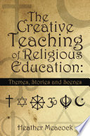 The Creative Teaching Of Religious Education
