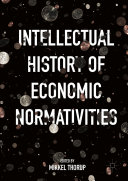 Intellectual History of Economic Normativities