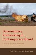 Documentary Filmmaking in Contemporary Brazil