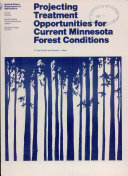 Projecting Treatment Opportunities for Current Minnesota Forest Conditions