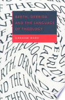 Barth  Derrida and the Language of Theology Book PDF