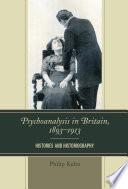 Psychoanalysis in Britain, 1893–1913