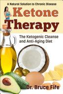 Ketone Therapy Pdf/ePub eBook