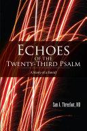 Echoes of the Twenty Third Psalm
