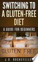 Switching to a Gluten Free Diet Book