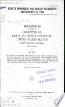 Health Promotion and Disease Prevention Amendments of 1983