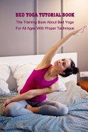Bed Yoga Tutorial Book