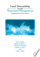 Land Stewardship through Watershed Management  : Perspectives for the 21st Century
