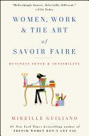 Women, Work & the Art of Savoir Faire Pdf
