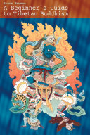 A Beginner s Guide to Tibetan Buddhism Book PDF