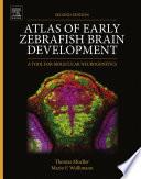 Atlas of Early Zebrafish Brain Development