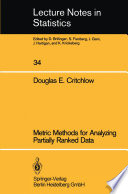 Metric Methods For Analyzing Partially Ranked Data Book PDF