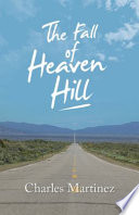 The Fall of Heaven Hill
