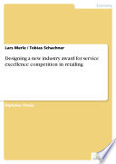 Designing A New Industry Award For Service Excellence Competition In Retailing Book PDF