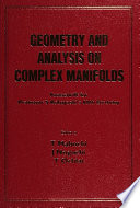 Geometry And Analysis On Complex Manifolds