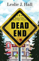 Dead End  Book One in the Kaitlyn Willis Road Signs Mystery Series Book PDF