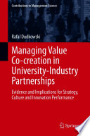 Managing Value Co creation in University Industry Partnerships Book