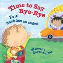 Time to Say Bye Bye   Zeit Tsch  ss Zu Sagen