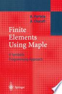 Finite Elements Using Maple Book
