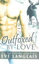 Outfoxed by Love