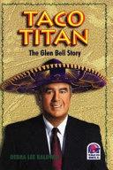 Taco Titan: The Glen Bell Story