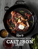 How to Cook Everything with a Cast Iron Skillet Book