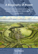 Pdf A Biography of Power: Research and Excavations at the Iron Age 'oppidum' of Bagendon, Gloucestershire (1979-2017) Telecharger