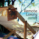 Remote Luxury