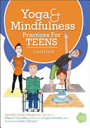 Yoga and Mindfulness Practices for Teens Card Deck Book