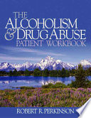 The Alcoholism And Drug Abuse Patient