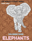 Pdf The World's Cutest Animal Coloring Book - Thick Lines - Elephants