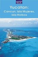 Adventure Guide to Yucatan, Cancun and Cozumel