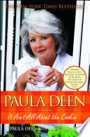 """Paula Deen: It Ain't All About the Cookin'"" by Paula Deen, Sherry Suib Cohen"