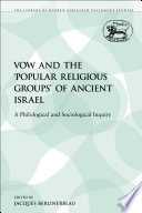 The Vow and the 'Popular Religious Groups' of Ancient Israel