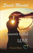 A Souvenir Called Love