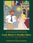 Uncle Buster's Doodles Diary: Curse of the Dog Park Duchess