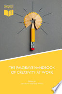 The Palgrave Handbook of Creativity at Work