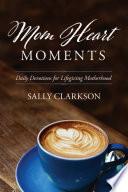 Mom Heart Moments Book PDF