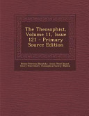 The Theosophist Volume 11 Issue 121 Primary Source Edition