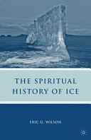 The Spiritual History of Ice