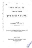 The New England Sabbath School Question Book Gospel Of John