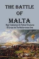 The Battle Of Malta