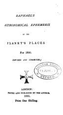 Raphael's Astronomical Ephemeris of the Planets' Places for ...